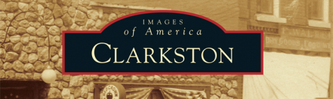 "New Book, ""Images of America: Clarkston"""